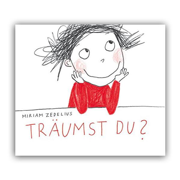 Miriam Zedelius: Träumst du?