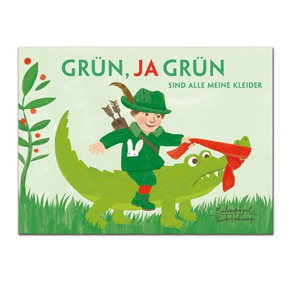 Katharina Bußhoff: Grün, ja grün sind alle meine Kleider